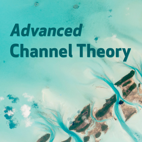 Advanced Channel Theory