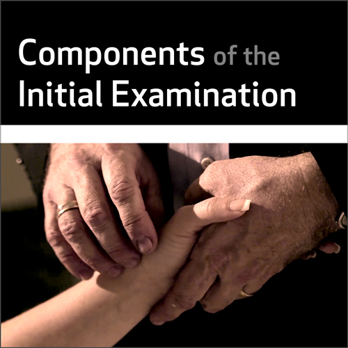 Components of the Initial Examination