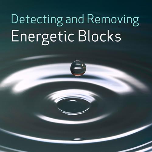 Detecting and Removing Energetic Blocks