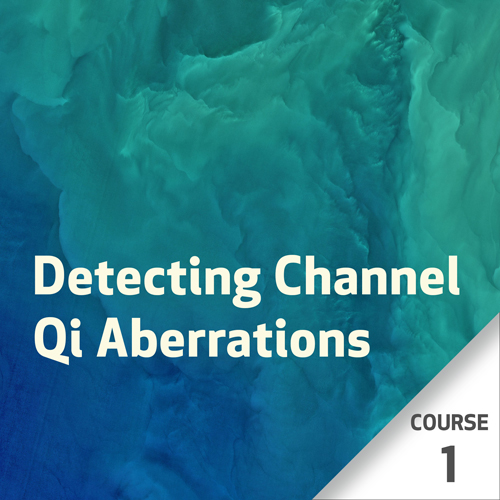 Detecting Channel Qi Aberrations - Course 1