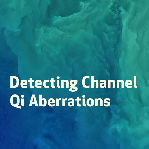 Detecting Channel Qi Aberrations