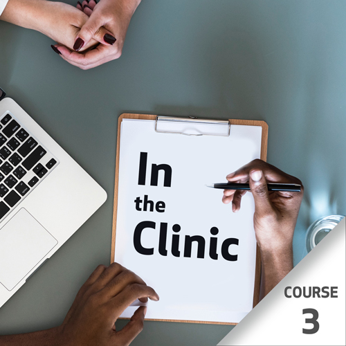 In the Clinic Series - Course 3