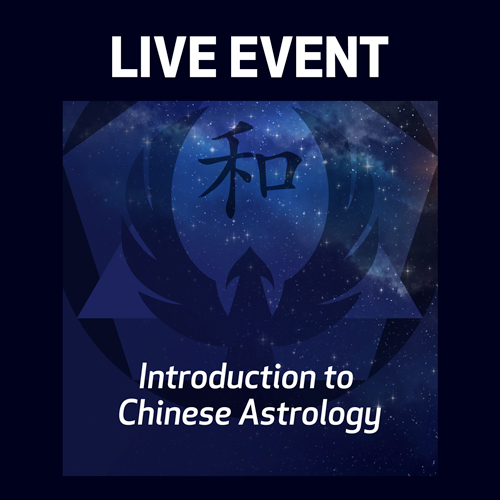 LIVE EVENT - Introduction to Chinese Astrology