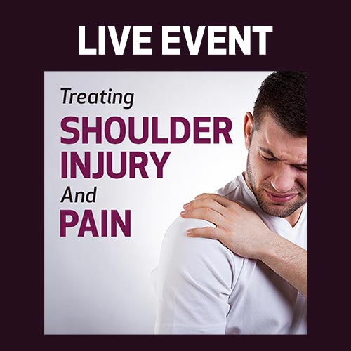 LIVE EVENT - Treating Shoulder Injury and Pain