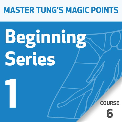 Master Tung's Magic Points: Beginning Series 1 - Course 6