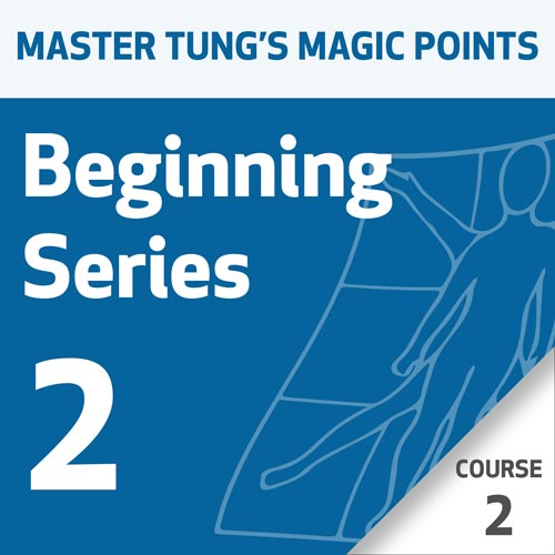 Master Tung's Magic Points: Beginning Series 2 - Course 2