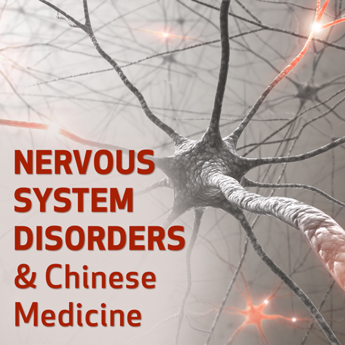 Nervous System Disorders and Chinese Medicine