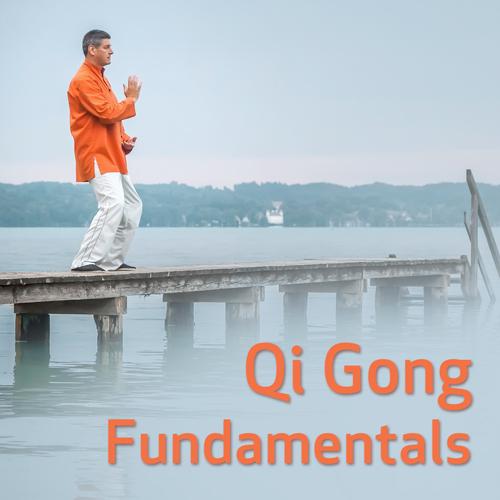 Qigong Fundamentals