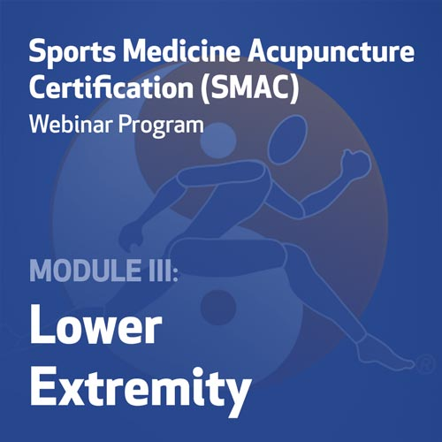 SMAC Webinar Program - Module III (Lower Extremity)