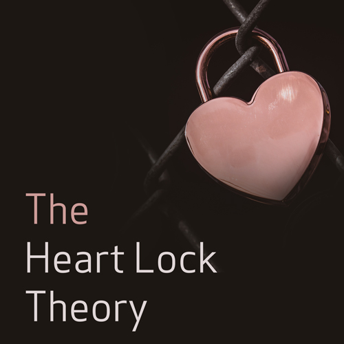 The Heart Lock Theory