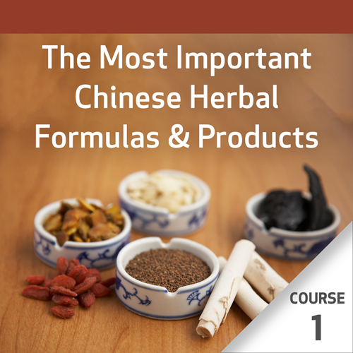 The Most Important Chinese Herbal Formulas - Course 1