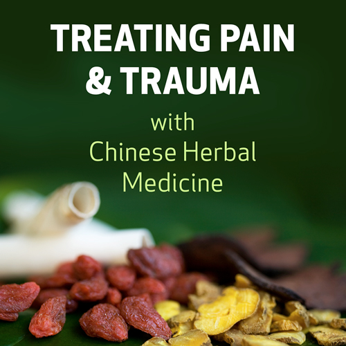 Treating Pain & Trauma with Chinese Herbal Medicine
