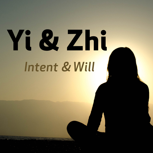 Yi & Zhi (Intent & Will)